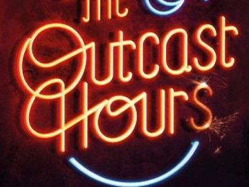 The Outcast Hours Book Release